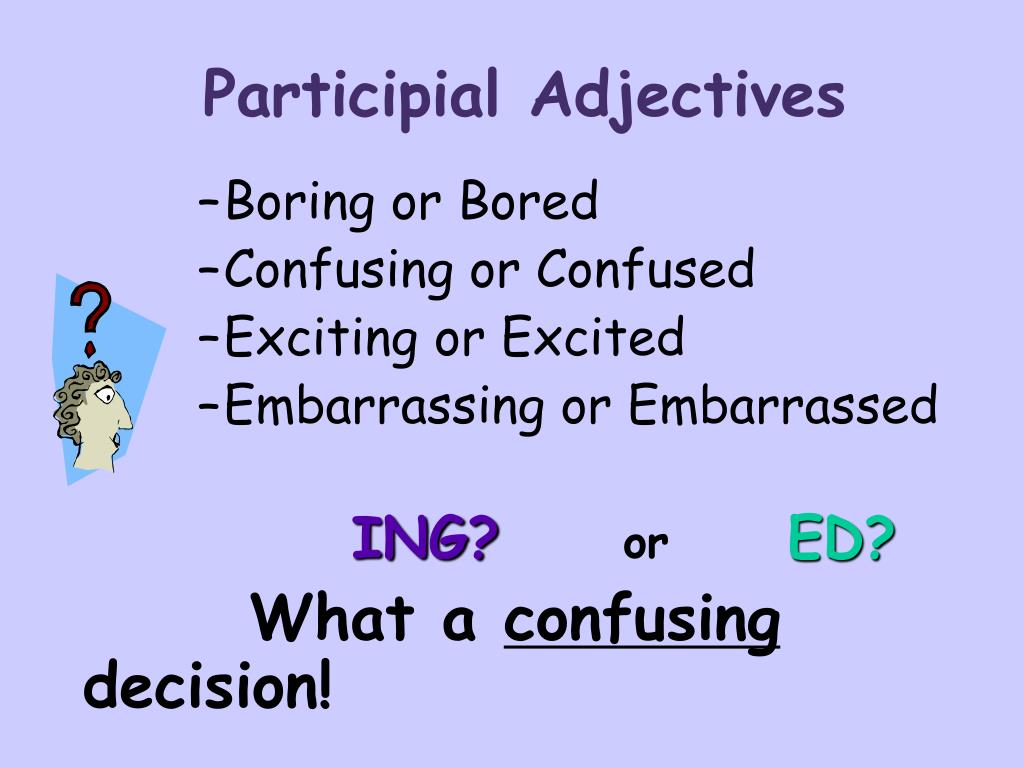PPT - Participial Adjectives PowerPoint Presentation, free download -  ID:965777