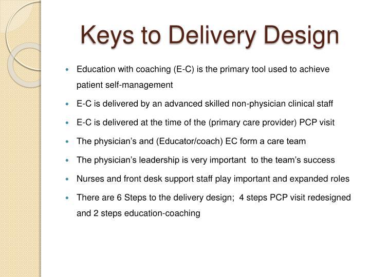 Keys to delivery design