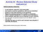 activity iii review selected study indicator s