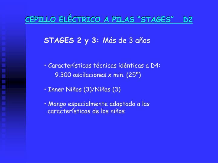 """CEPILLO ELÉCTRICO A PILAS """"STAGES""""   D2"""