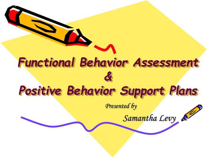 Ppt  Functional Behavior Assessment  Positive Behavior Support