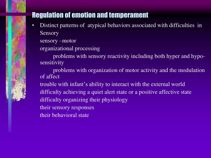 Regulation of emotion and temperament
