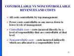 controllable vs noncontrollable revenues and costs1