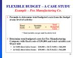 flexible budget a case study example fox manufacturing co3