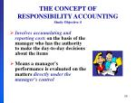 the concept of responsibility accounting study objective 4