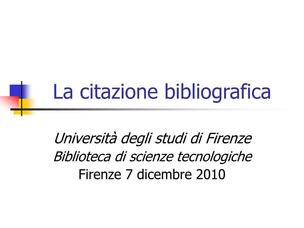 Ppt La Citazione Bibliografica Powerpoint Presentation