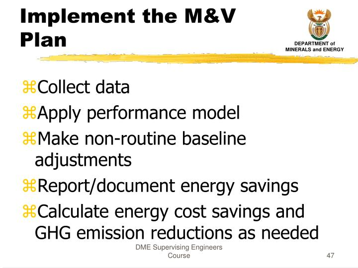 Implement the M&V Plan