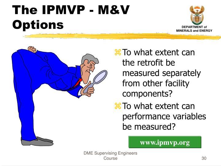 The IPMVP - M&V Options