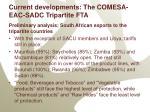 current developments the comesa eac sadc tripartite fta2