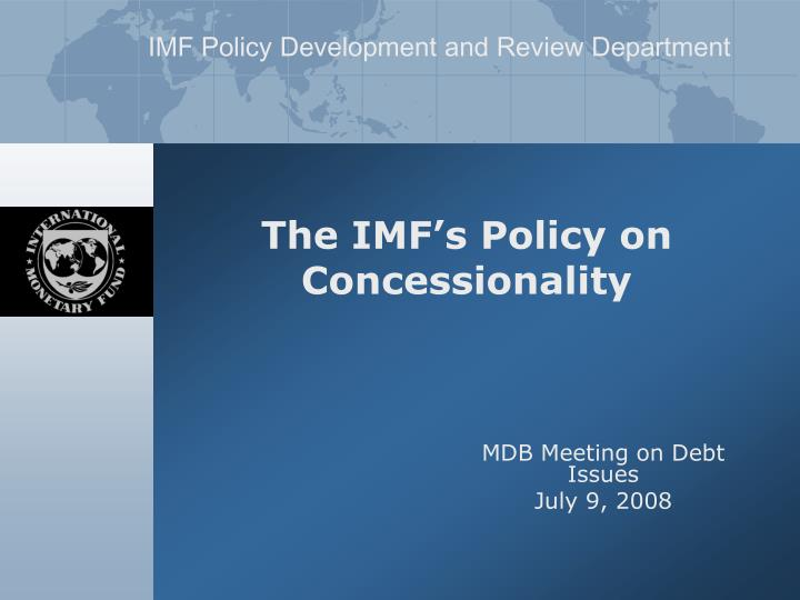the imf s policy on concessionality n.