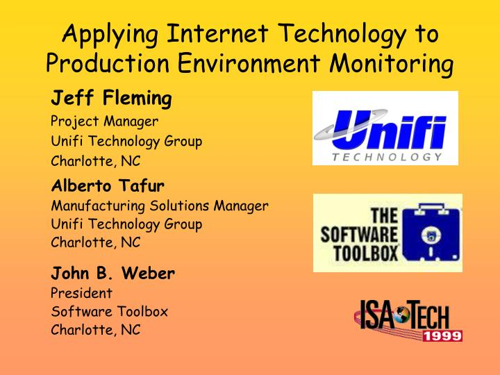 PPT - Applying Internet Technology to Production Environment