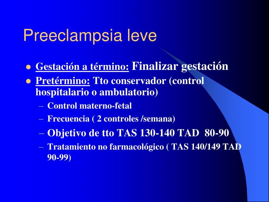 Hipertensión arterial tratamiento farmacológico de preeclampsia