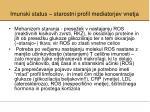 imunski status starostni profil mediatorjev vnetja