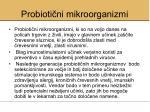 probioti ni mikroorganizmi