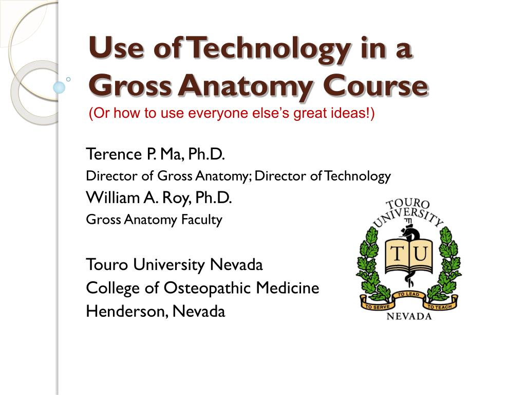 use of technology in a gross anatomy course l.