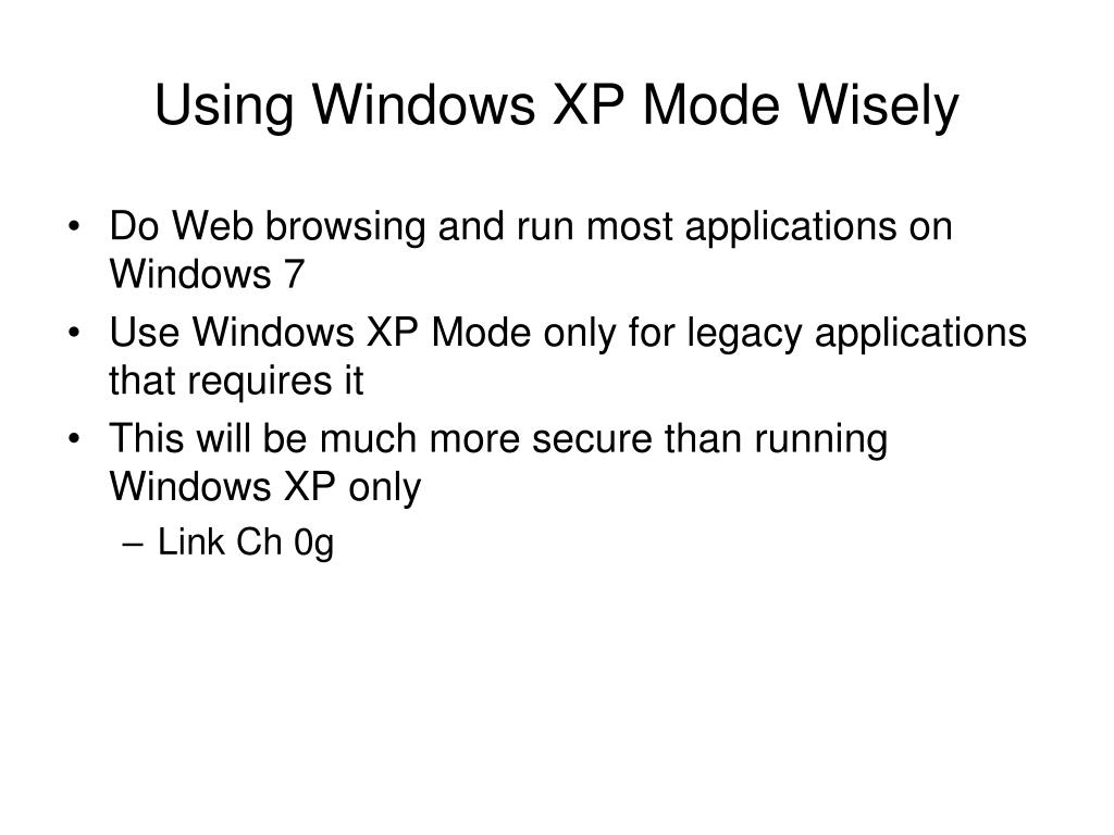 Using Windows XP Mode Wisely