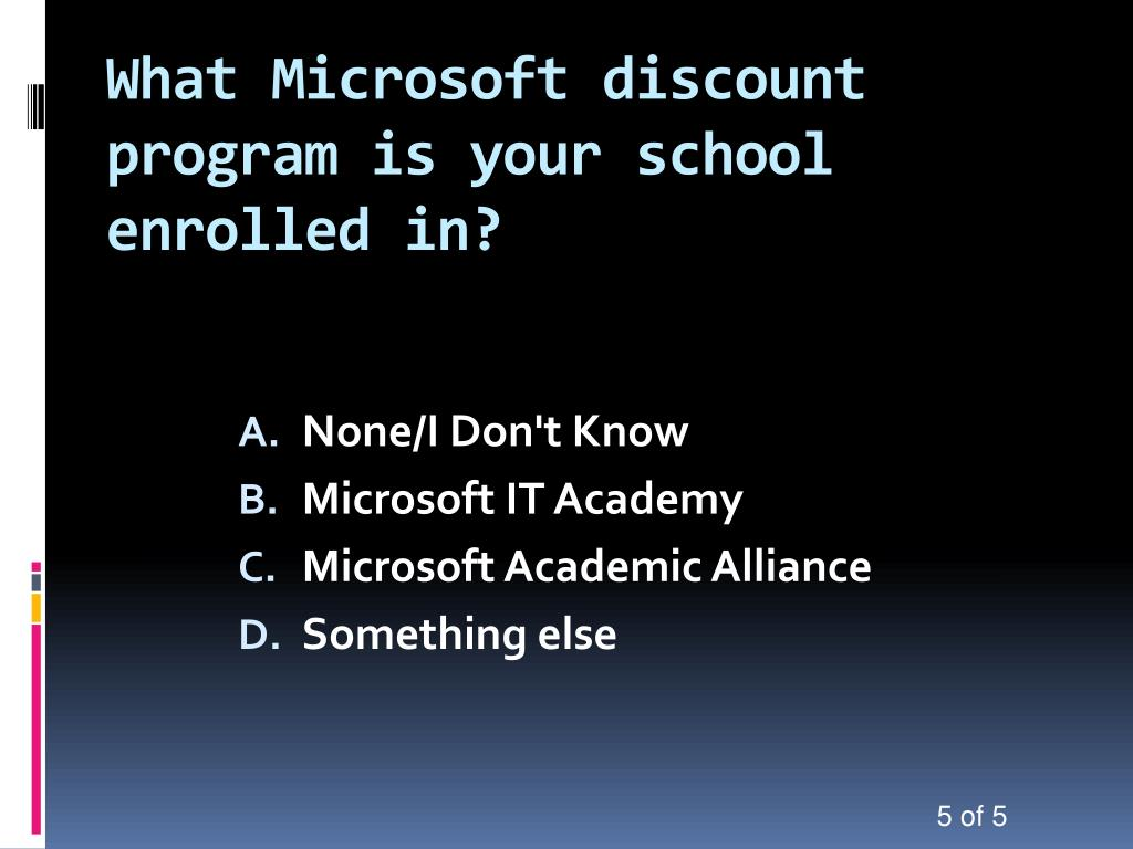 What Microsoft discount program is your school enrolled in?