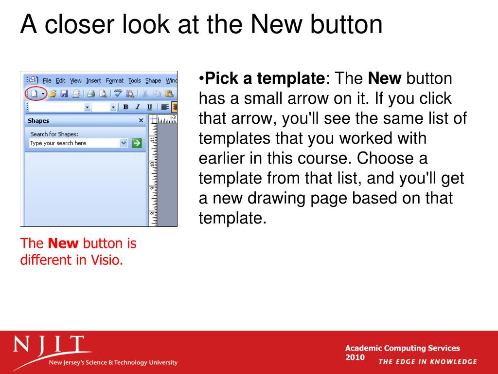 A closer look at the New button