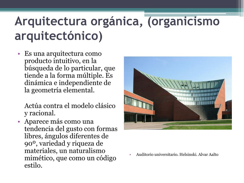 Arquitectura orgánica, (organicismo arquitectónico)
