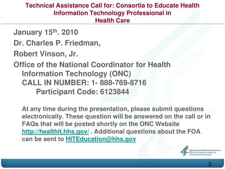 Technical Assistance Call for: Consortia to Educate Health Information Technology Professional in