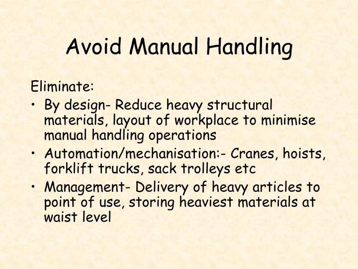 Avoid Manual Handling