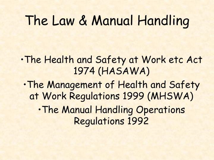 The Law & Manual Handling