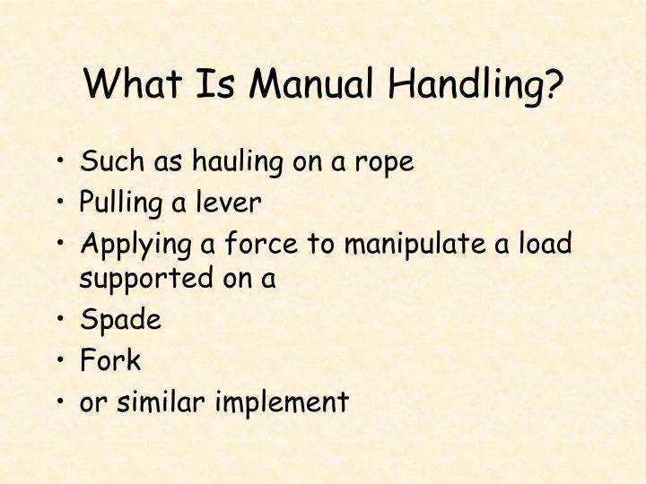 What Is Manual Handling?