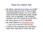 how to reach me