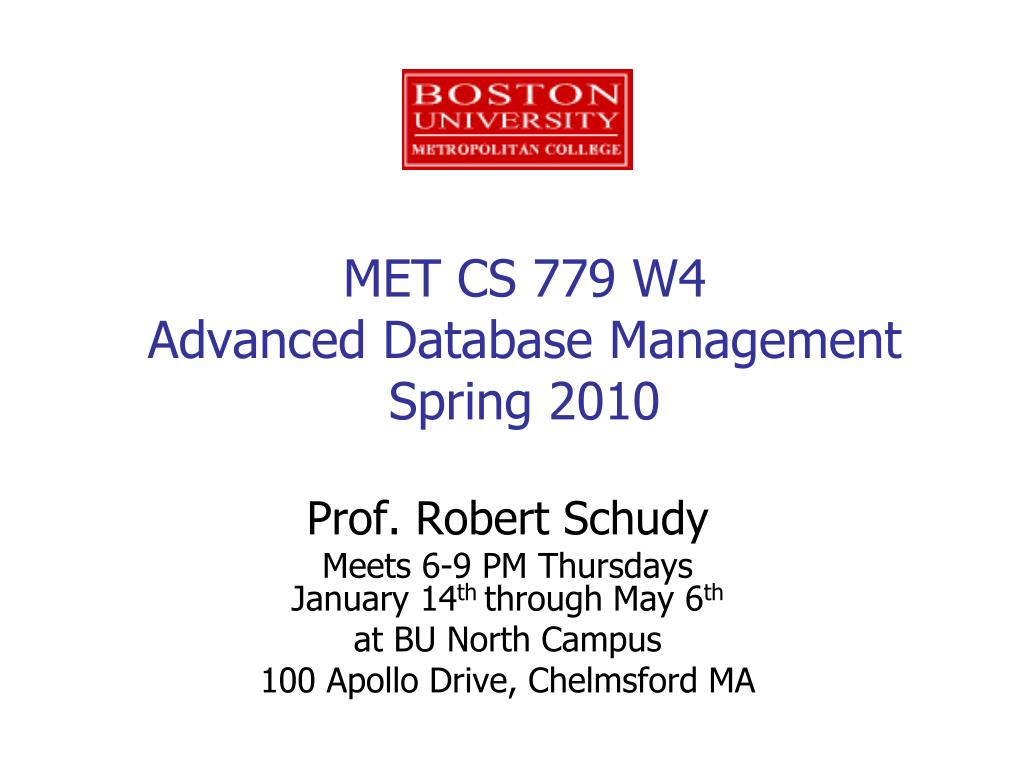 met cs 779 w4 advanced database management spring 2010 l.