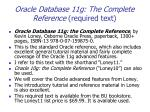 oracle database 11g the complete reference required text