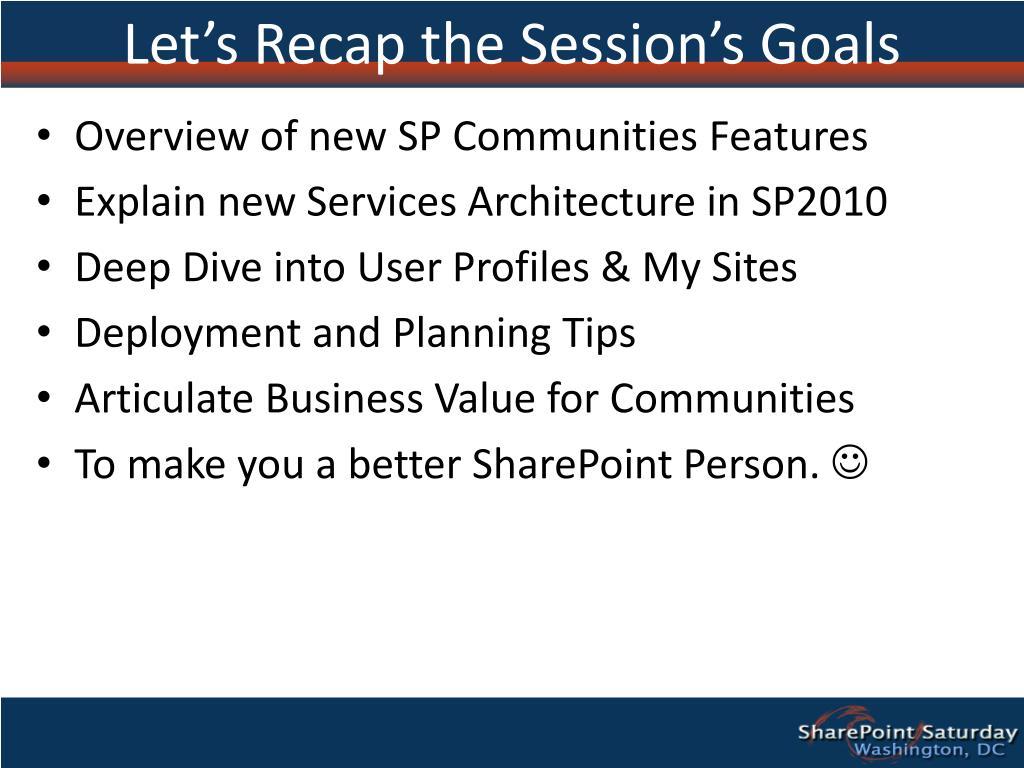 Let's Recap the Session's Goals