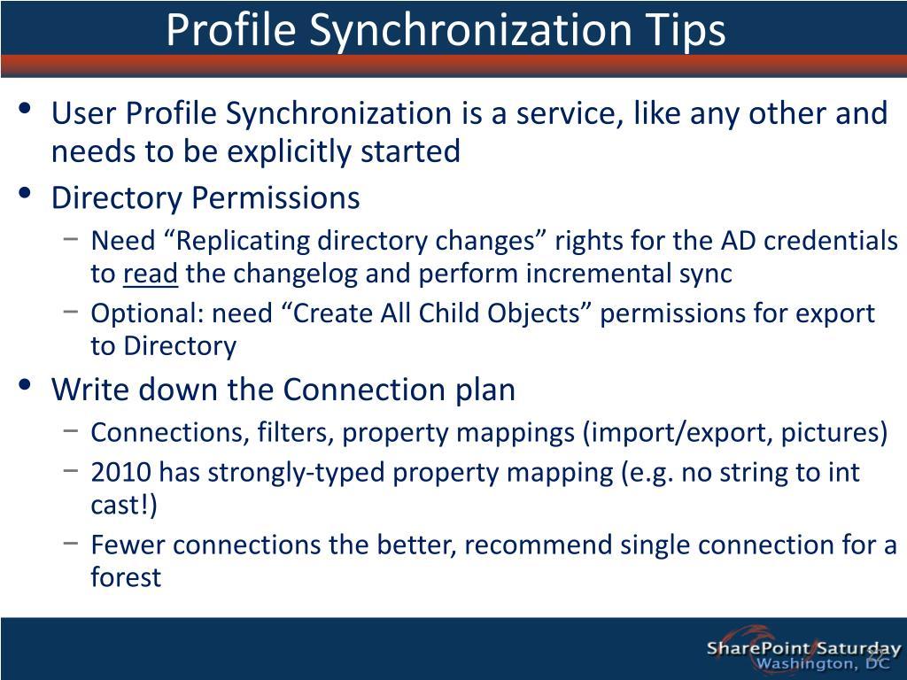 Profile Synchronization Tips