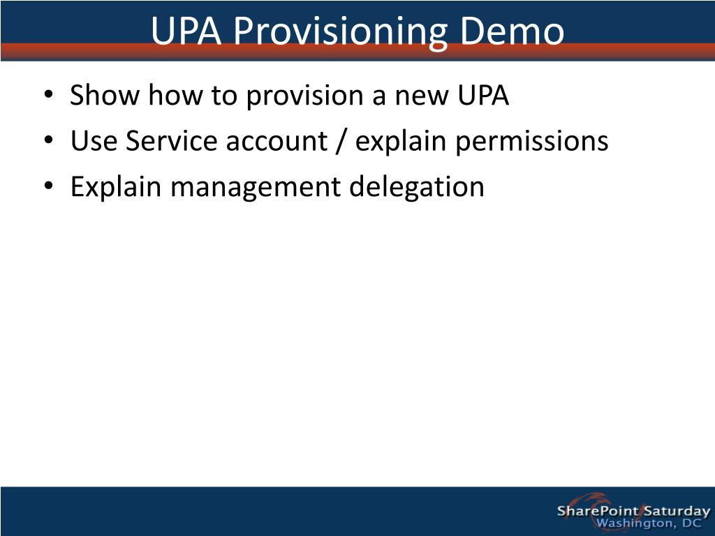 UPA Provisioning Demo