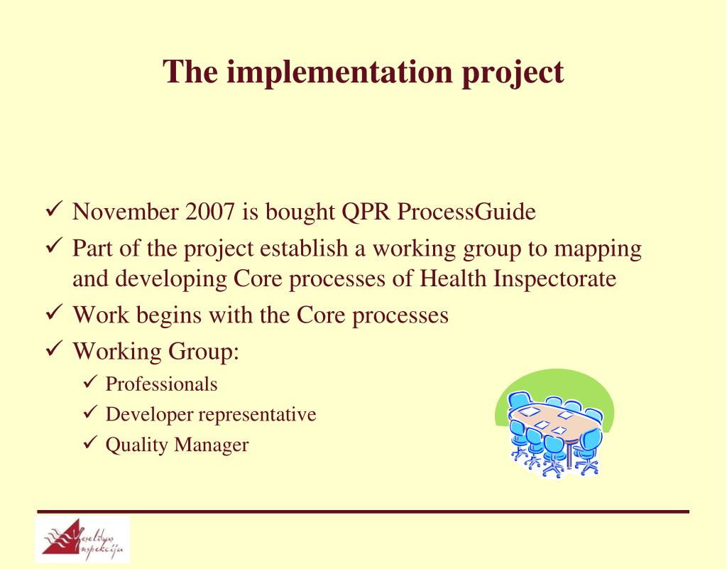 The implementation project