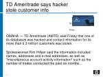 td ameritrade says hacker stole customer info