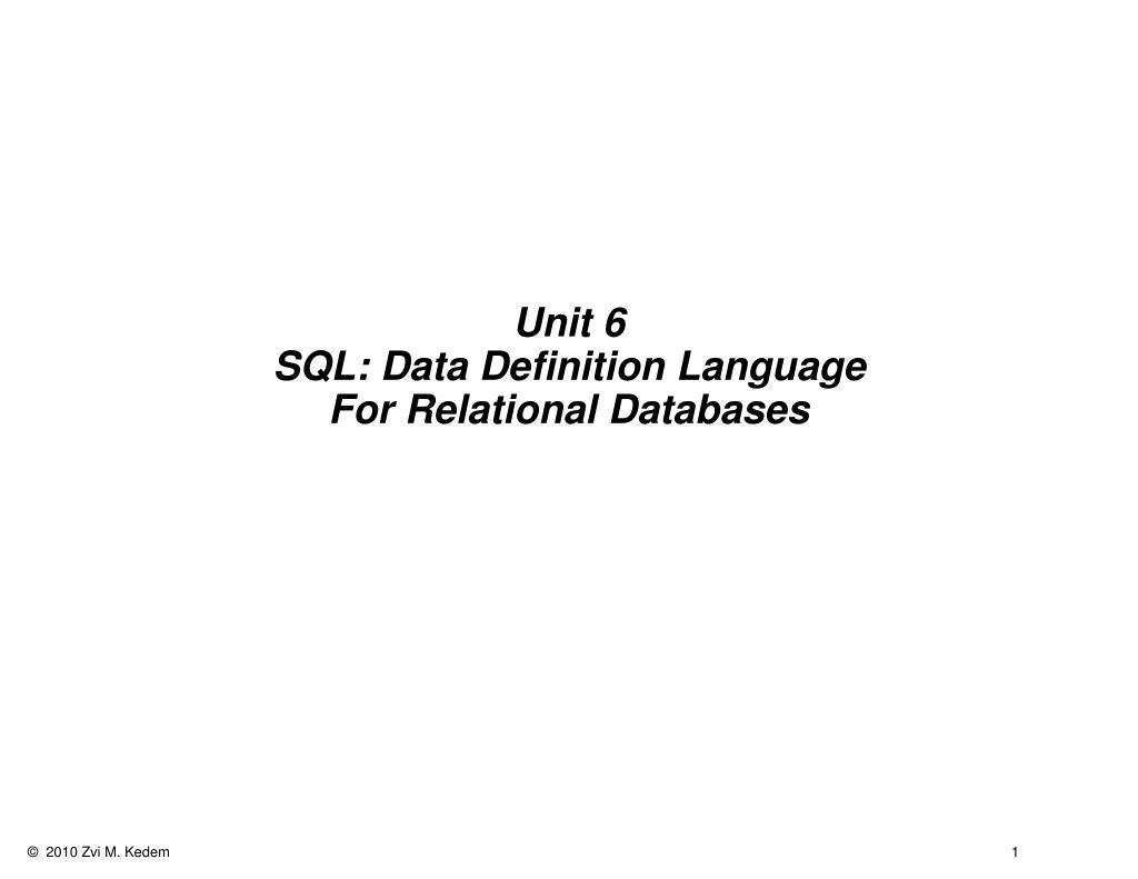 unit 6 sql data definition language for relational databases