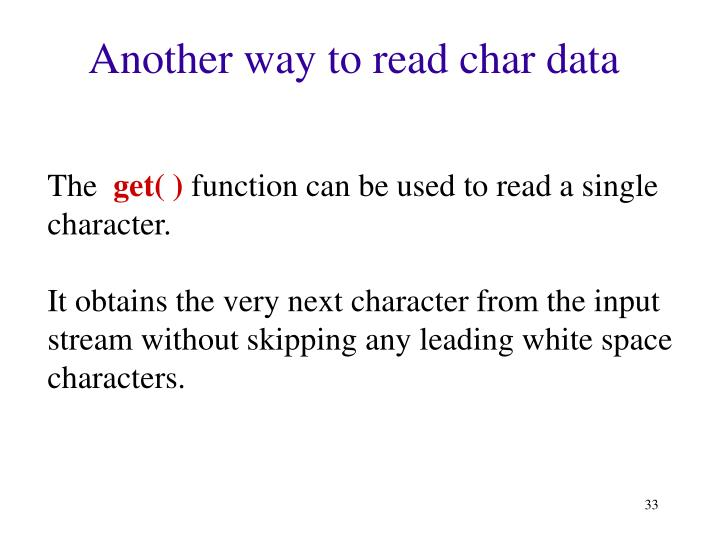 Another way to read char data