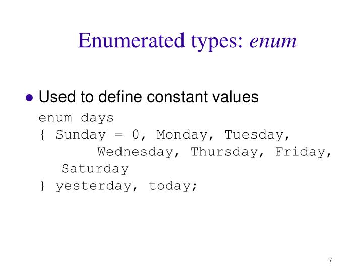Enumerated types: