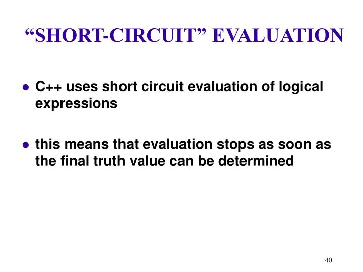 """SHORT-CIRCUIT"" EVALUATION"