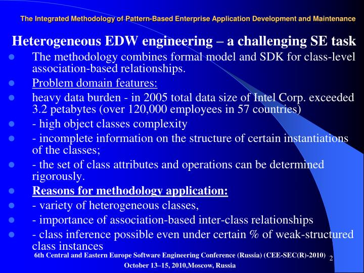 The integrated methodology of pattern based enterprise application development and maintenance2