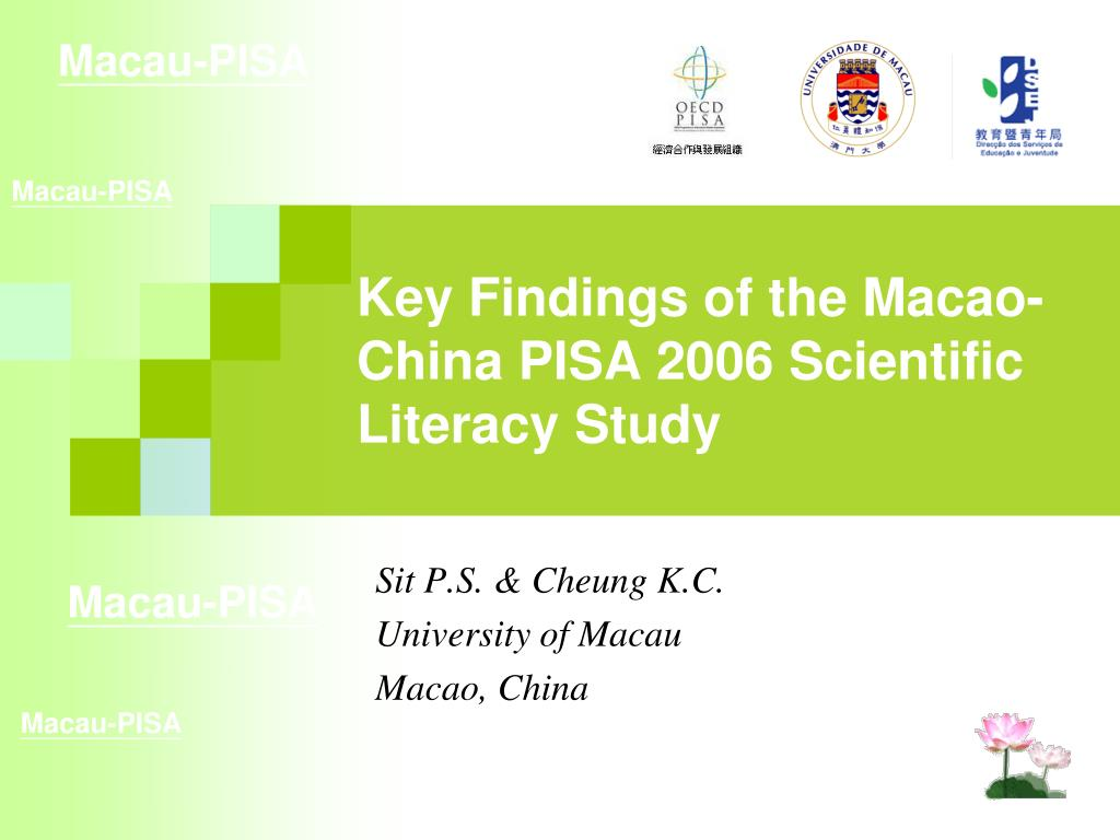 key findings of the macao china pisa 2006 scientific literacy study l.