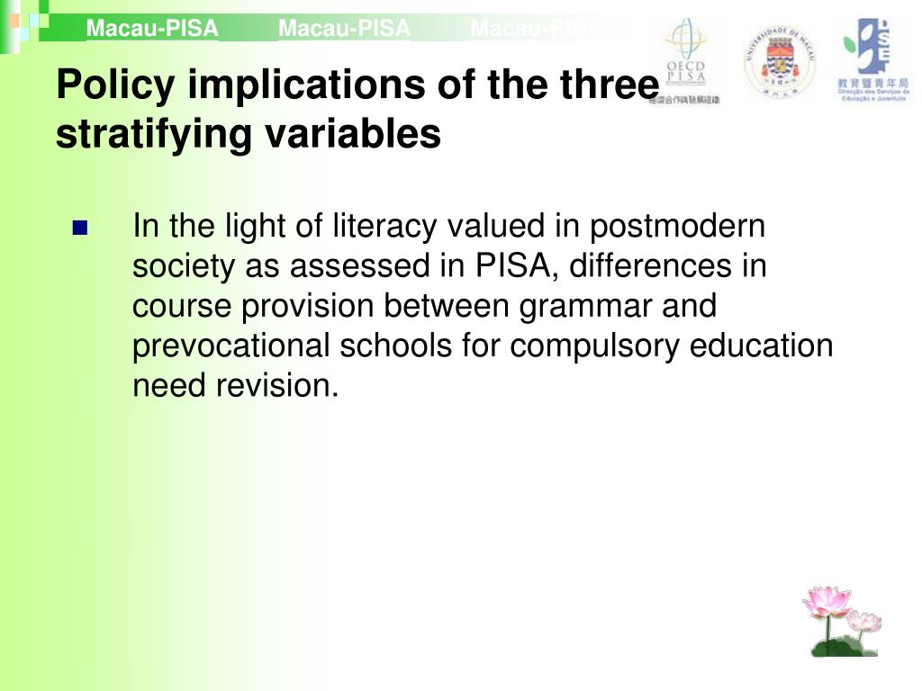 Policy implications of the three stratifying variables