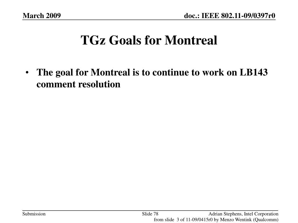 TGz Goals for Montreal