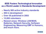 ieee fosters technological innovation as a world leader in standards development