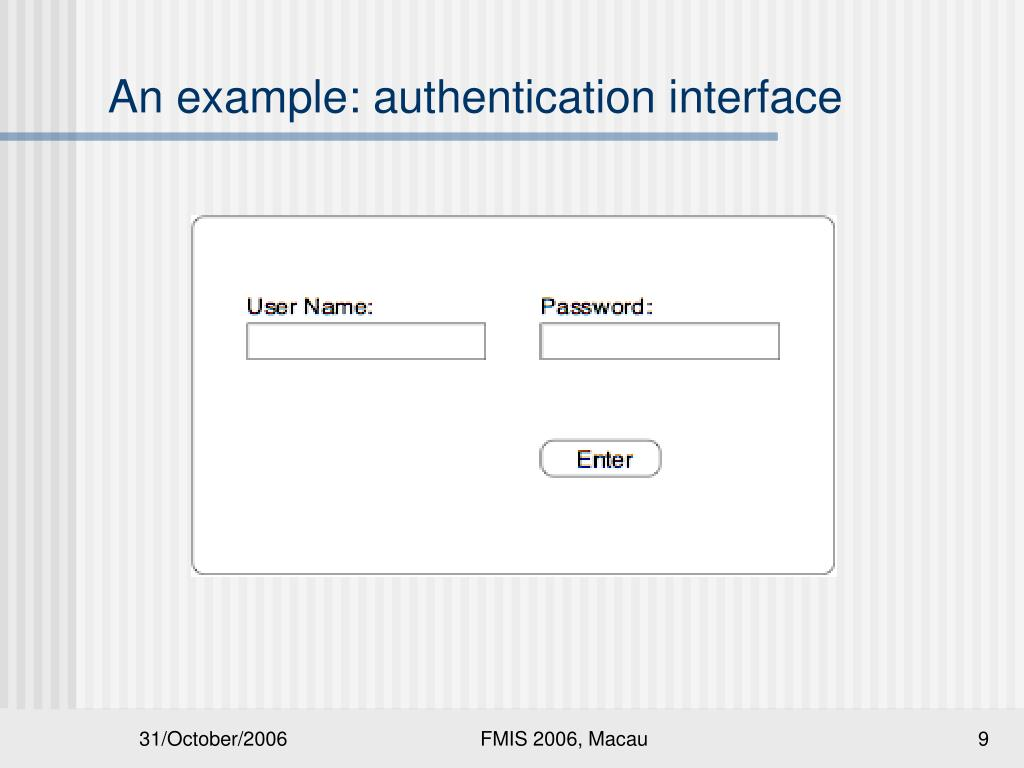 An example: authentication interface
