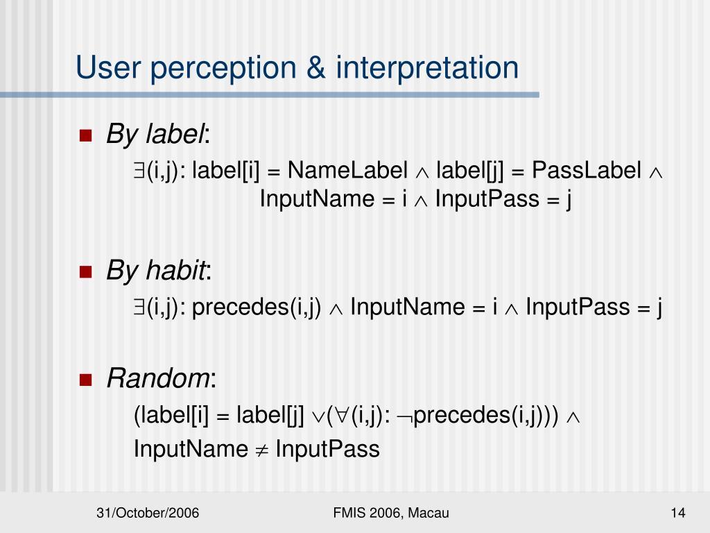 User perception & interpretation