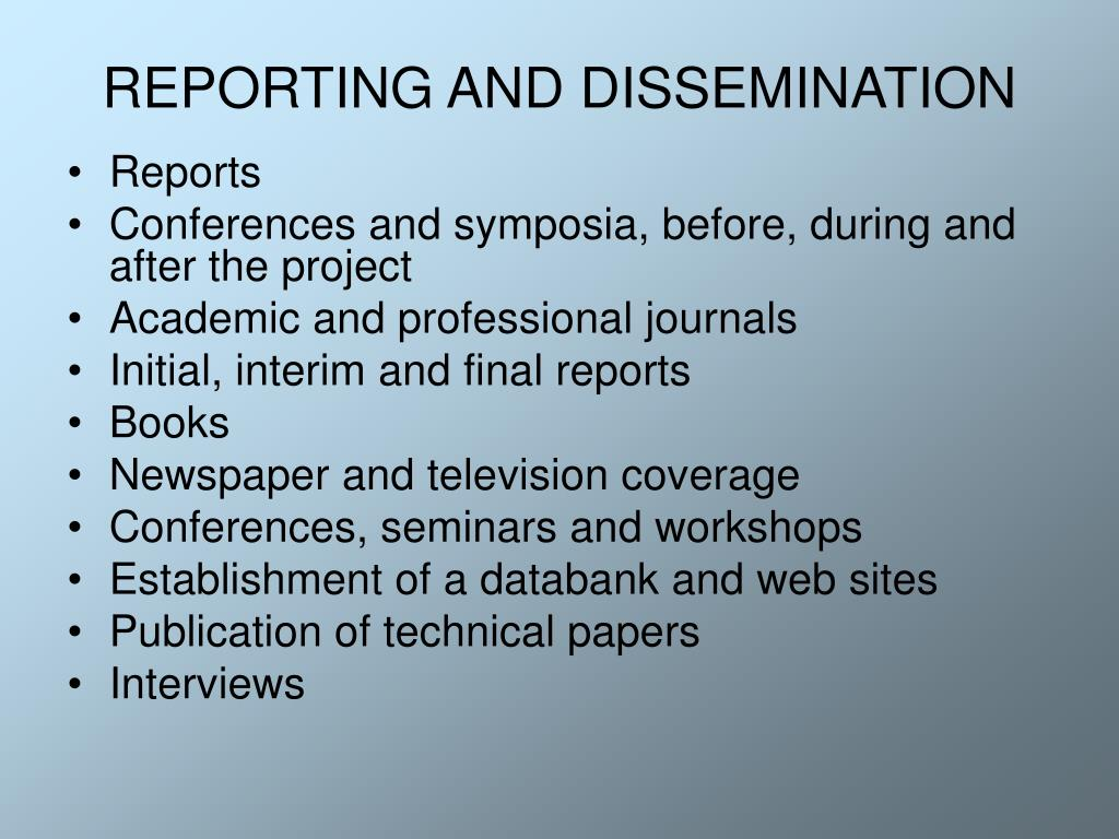 REPORTING AND DISSEMINATION