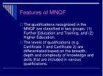 features of mnqf