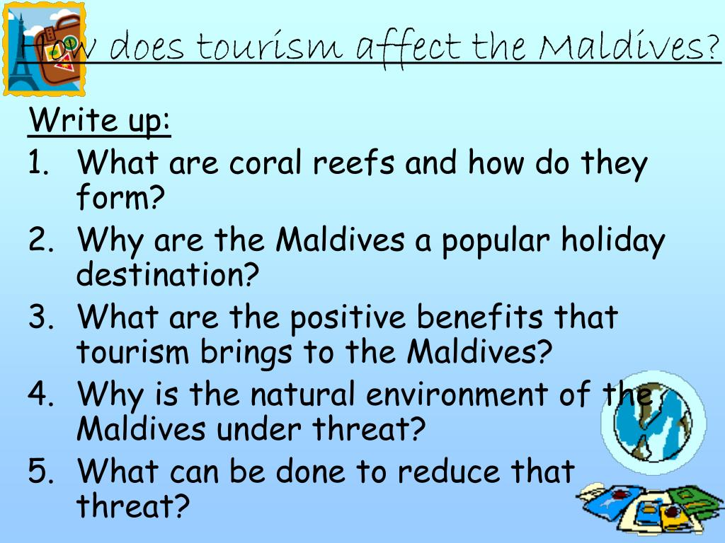How does tourism affect the Maldives?