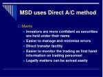 msd uses direct a c method